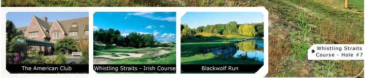 Hot Deal Pictures: The American Club, Whistling Straits - Irish Course, Blackwolf Run