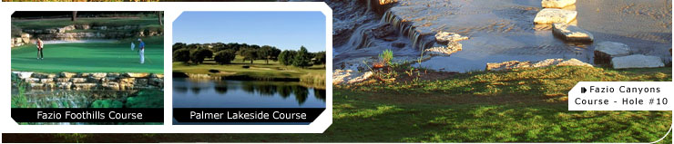 Hot Deal Pictures: Fazio Foothills Course, Palmer Lakeside Course