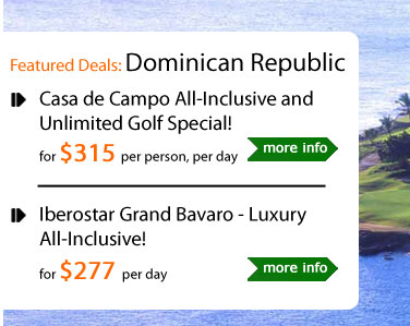 Casa de Campo All-Inclusive and Unlimited Golf Special!
